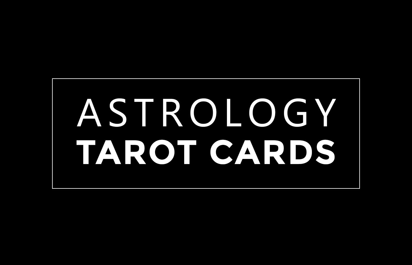 Beginner's Guide and Cheat Sheet: Astrology and Tarot Cards