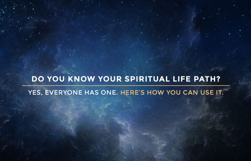 What is my spiritual life path? What are my life's goal? Am I psychic?