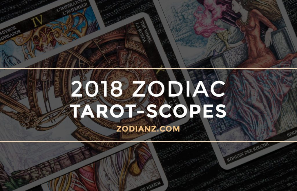 2018 New Year's Zodiac Tarot-Scopes by Joan Zodianz