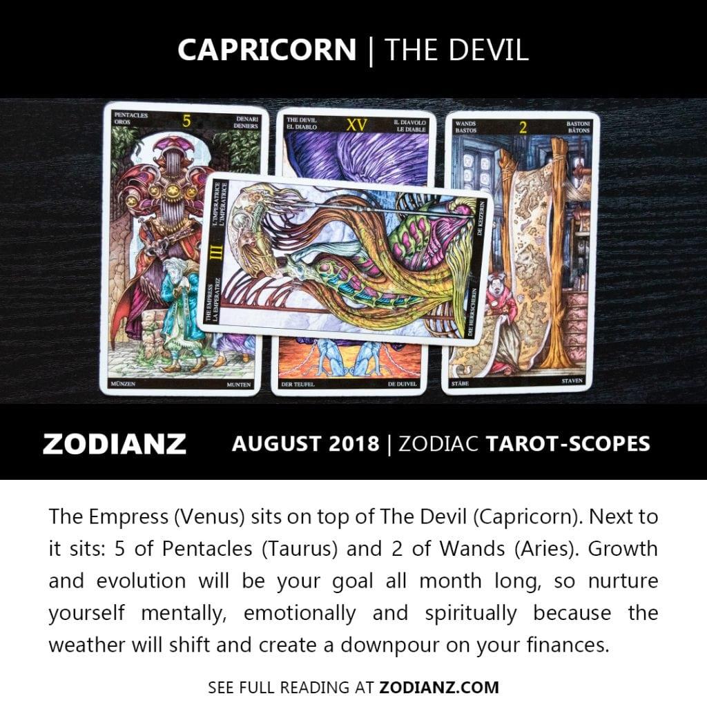 CAPRICORN AUGUST 2018 ZODIAC TAROT-SCOPES BY JOAN ZODIANZ