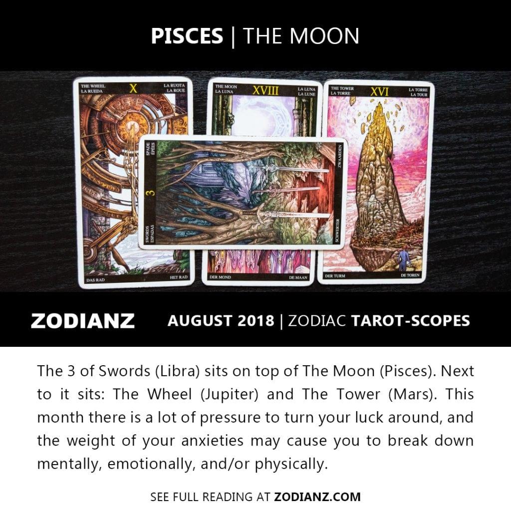 PISCES AUGUST 2018 ZODIAC TAROT-SCOPES BY JOAN ZODIANZ