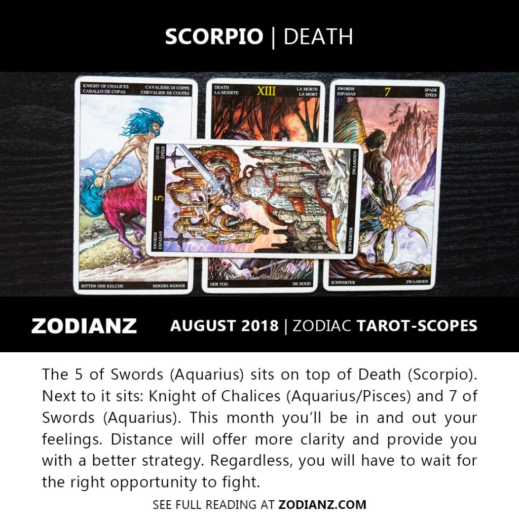 SCORPIO AUGUST 2018 ZODIAC TAROT-SCOPES BY JOAN ZODIANZ