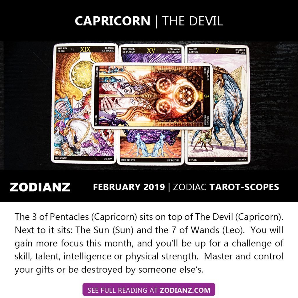 ZODIANZ FEB 2019 ZODIAC TAROTSCOPES - CAPRICORN