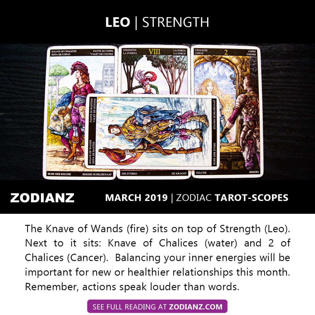 ZODIANZ MARCH 2019 ZODIAC TAROT-SCOPES LEO