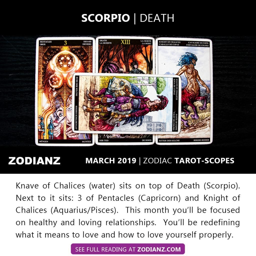 ZODIANZ MARCH 2019 ZODIAC TAROT-SCOPES SCORPIO