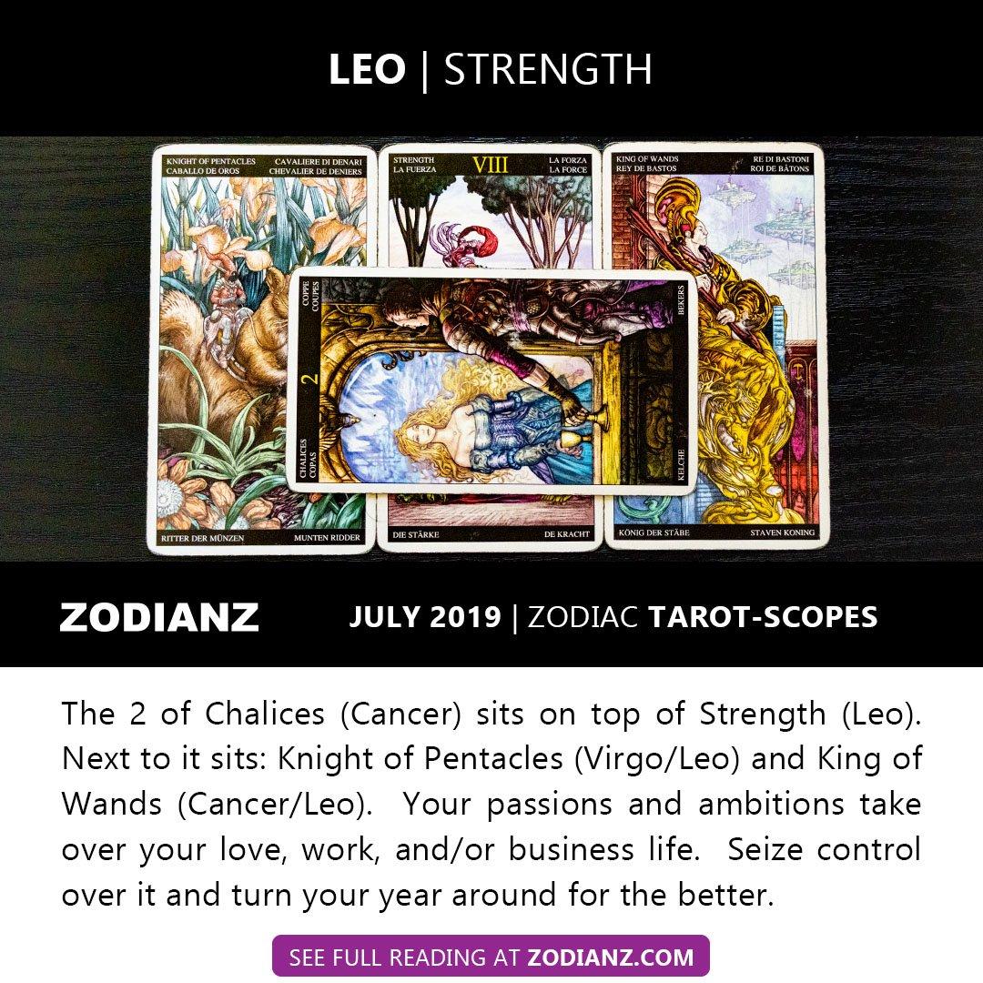 LEO JULY 2019 ZODIAC TAROT-SCOPES BY JOAN ZODIANZ