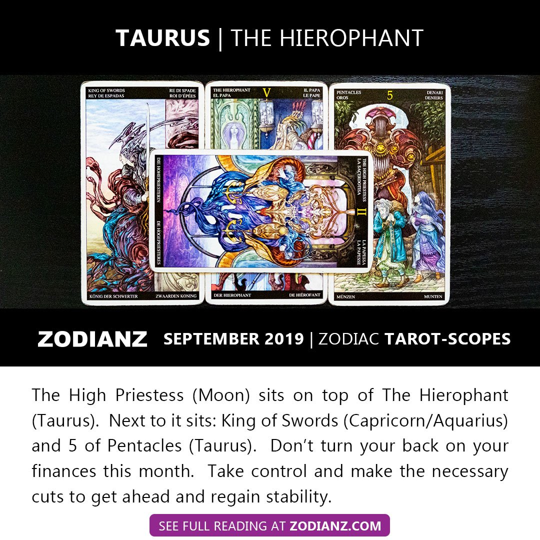 ZODIANZ SEPTEMBER 2019 ZODIAC TAROTSCOPES - TAURUS