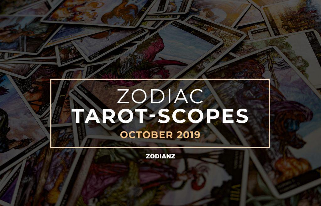 ZODIANZ OCTOBER 2019 ZODIAC TAROT-SCOPES