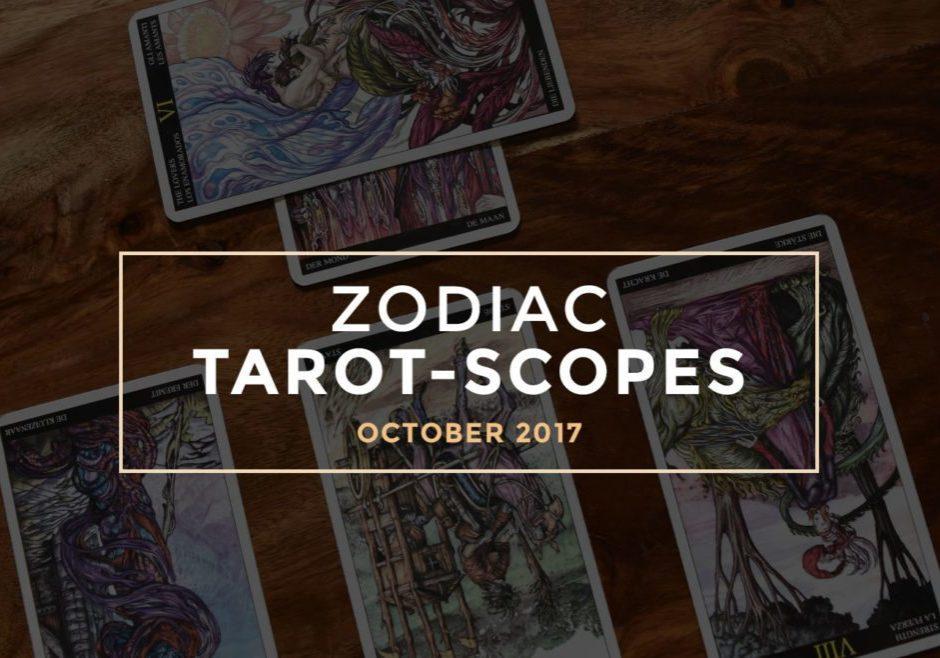October 2017 Zodiac Tarot-Scopes by Joan Zodianz