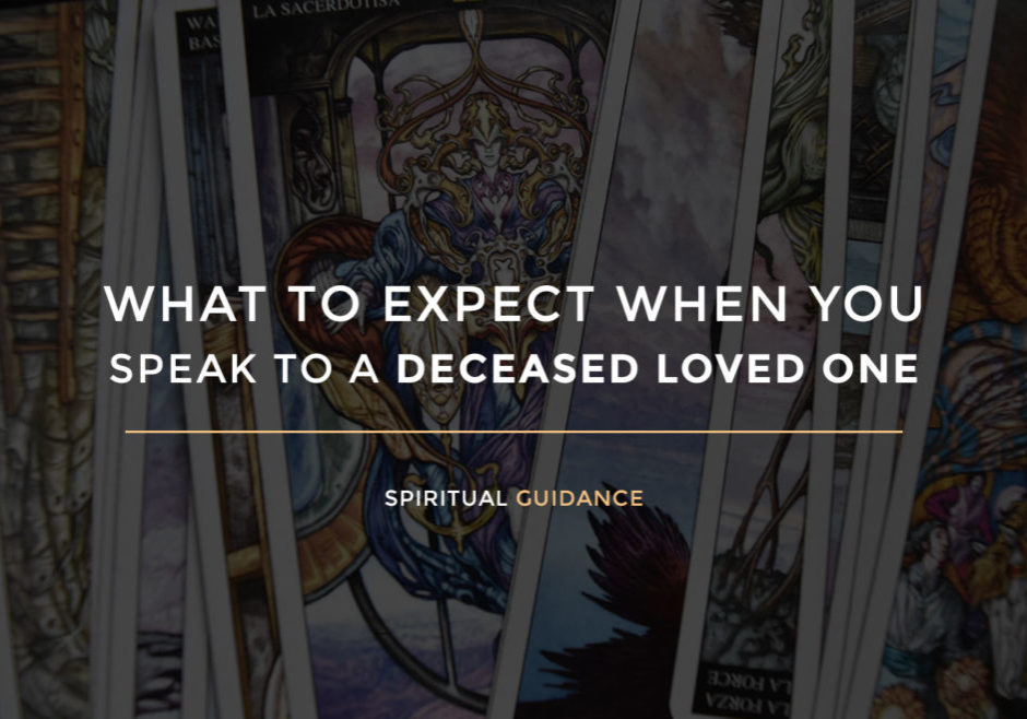 What to expect when you speak to a deceased loved one BY Joan Zodianz
