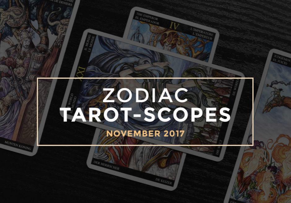 November 2017 Zodiac Tarot-Scopes by Joan Zodianz
